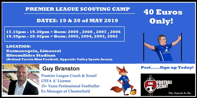 Συνεχίζονται οι Εγγραφές για το «Premier League  Camp» της ΑΜΕ Football Scout για παιδιά 10 εώς 17 ετών!